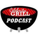 Celebrity Grill POdcast