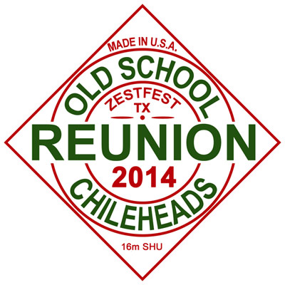Old School Chileheads Reunion in 2014!