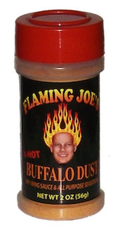 Flaming Joe's Buffalo Dust