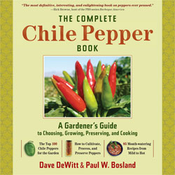 The Complete Chile Pepper Book by Dave DeWitt and Dr. Paul W. Bosland