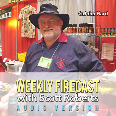 New Audio Weekly Firecast Podcast - Interview with CaJohn Hard