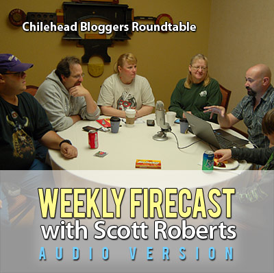 Weekly Firecast Podcast - Bloggers Round Table