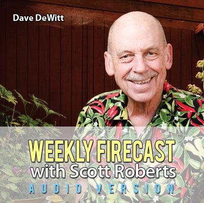 Weekly Firecast Podcast Episode #26 - Dave DeWitt on the 25th Anniversary Fiery Foods Show
