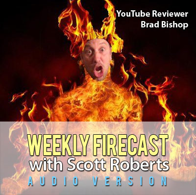 Weekly Firecast Podcast Episode #30 - YouTube Chile Pepper and Hot Sauce Reviewer Brad Bishop Chats with Scott