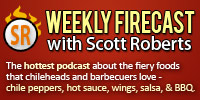 Weekly Firecast Hot Sauce, Fiery Foods and BBQ Podcast
