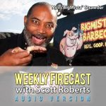 Weekly Firecast Episode #4 – Interview with Neil 'Bigmista' Strawder of Bigmista's Barbecue