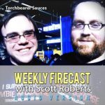 Weekly Firecast Episode #9 – Interview with Torchbearer Sauces