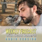 Weekly Firecast Episode #12 – Interview with Mike Lampros of Gunther's Gourmet