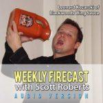 Weekly Firecast Episode #19 – Interview with Len Kozarski of Blackwoods Wing Sauce