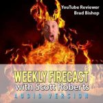 Weekly Firecast Episode #30 – YouTube Chile Pepper and Hot Sauce Reviewer Brad Bishop Chats with Scott