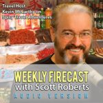 Weekly Firecast Episode #41 – Spicy Food Adventures with Travel Host Kevin McCarthy