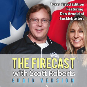 weekly-firecast-ep-53-texas-sized-edition-dan-arnold-sucklebusters-300x298