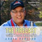 The Firecast Podcast Episode #60 – Interview with Famous Dave Anderson of Famous Dave's BBQ