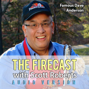 firecast-ep-60-famous-dave-anderson-of-famous-daves-bbq-300x298