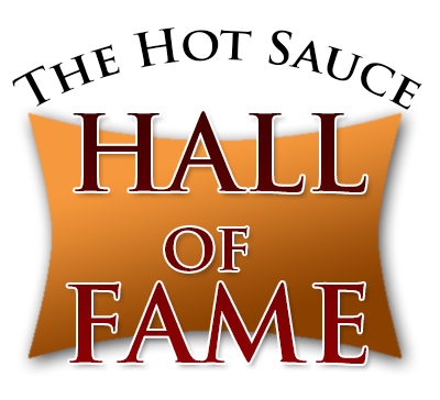 Hot Sauce Hall of Fame