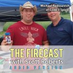 Firecast Podcast Episode #63 – Scott Chats with Michael Radosevich of Code 3 Spices, Plus Salsa Talk