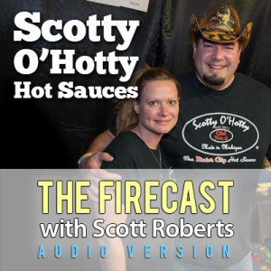 firecast-scotty-ohotty-hot-sauce-ep-81