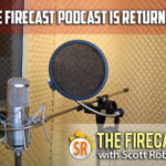 The Firecast is Returning For Fall 2015 Episodes