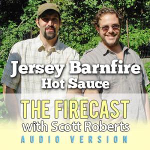 firecast-podcast-ep-82-jersey-barnfire-hot-sauce