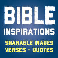 Bible Inspirations - Sharable Facebook Pinterest Bible Verses Cover Photos Images Inspirational Quotes