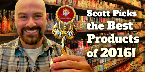 scott-picks-the-best-fiery-foods-products-of-2016-of-the-year-favorite-hot-sauce