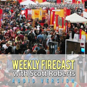 Weekly Firecast Podcast Episode #23 - ZestFest 2013 Report, Plus Chef Steve Lawrence of CaJohn's Fiery Foods