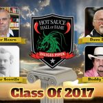 Announcing…the Hot Sauce Hall of Fame Class of 2017 Inductees!
