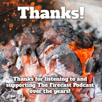 thanks-firecast-podcast-farewell