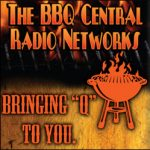 BBQ Central Radio Networks Provide Barbecue, Grilling and Saucing Talk 24 Hours a Day