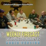 Weekly Firecast Episode #8 – Bloggers Round Table From Weekend of Fire 2012
