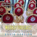 Weekly Firecast Episode #17 – Scott's Picks For Best Products of 2012