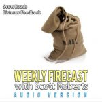 Weekly Firecast Episode #47 – Listener Feedback