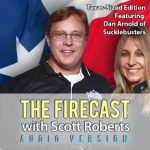 The Firecast Episode #53 – Texas-Sized Edition Featuring Dan Arnold of Sucklebusters BBQ
