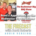 Firecast Podcast Special Edition – Scott Roberts' Appearance on the Budweiser Big BBQ Radio Show